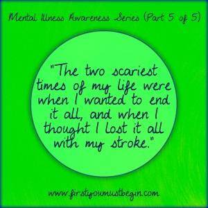 Mental Illness Awareness Part 5