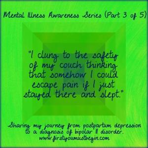 Mental Illness Awareness Part 3