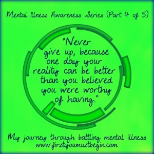 Mental Illness Awareness Part 4